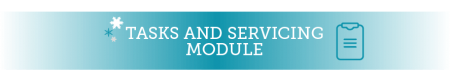 tasks and servicing module